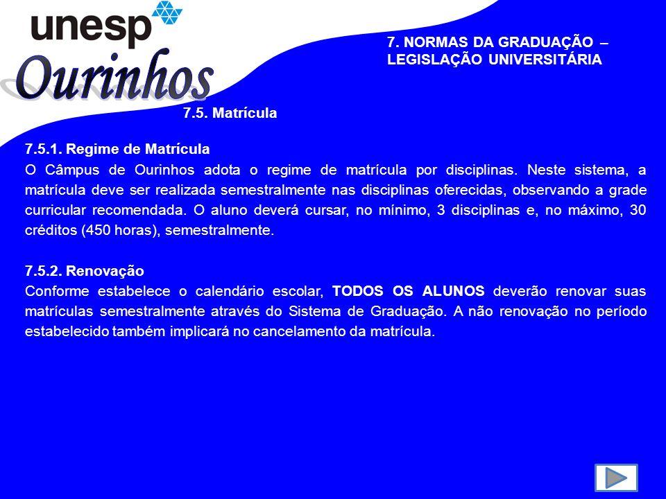 7.NORMAS DA GRADUAÇÃO – LEGISLAÇÃO UNIVERSITÁRIA 7.2.