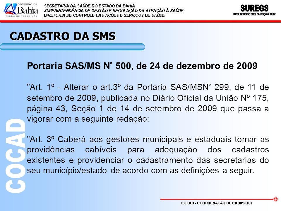 Portaria SAS/MS N° 500, de 24 de dezembro de 2009 Art.
