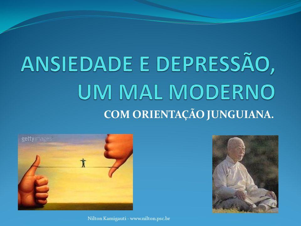 COM ORIENTAÇÃO JUNGUIANA. Nilton Kamigauti - www.nilton.psc.br