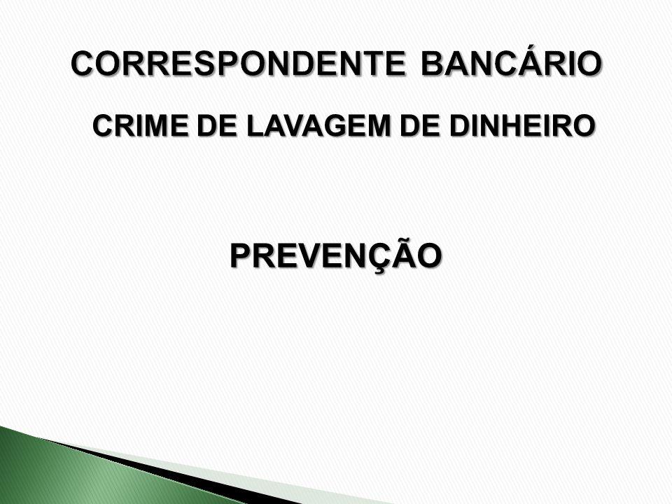CRIME DE LAVAGEM DE DINHEIRO PREVENÇÃO