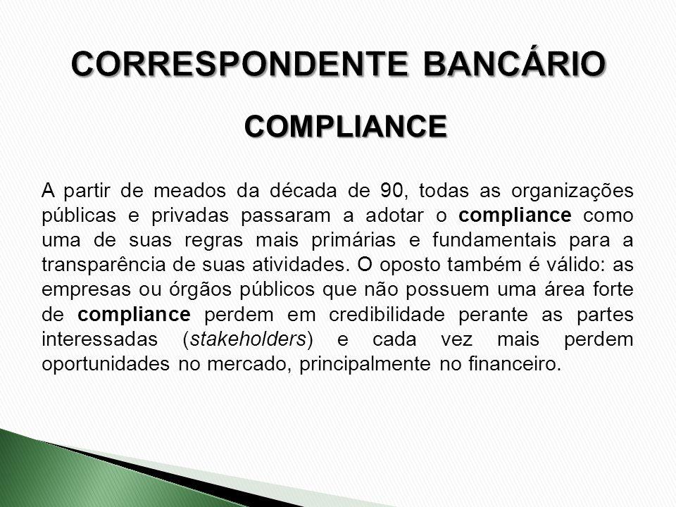A partir de meados da década de 90, todas as organizações públicas e privadas passaram a adotar o compliance como uma de suas regras mais primárias e
