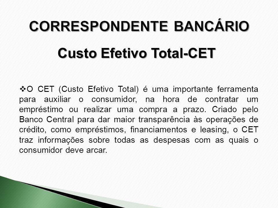 O CET (Custo Efetivo Total) é uma importante ferramenta para auxiliar o consumidor, na hora de contratar um empréstimo ou realizar uma compra a prazo.