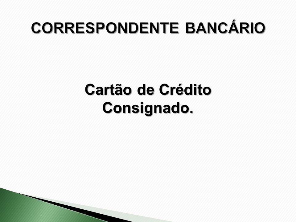 Cartão de Crédito Consignado.
