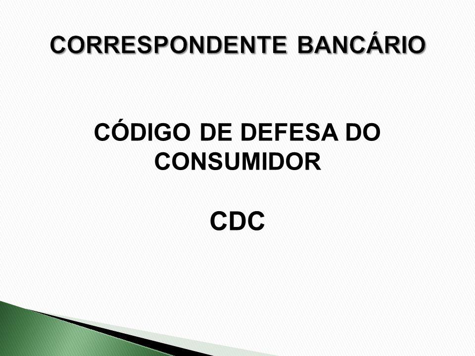 CÓDIGO DE DEFESA DO CONSUMIDOR CDC