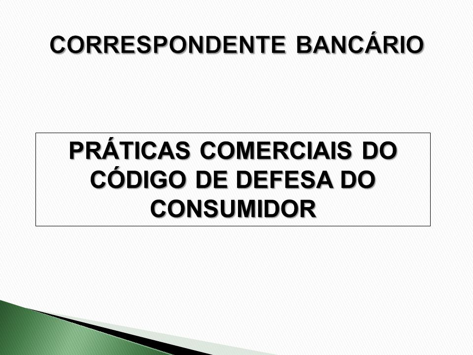 PRÁTICAS COMERCIAIS DO CÓDIGO DE DEFESA DO CONSUMIDOR