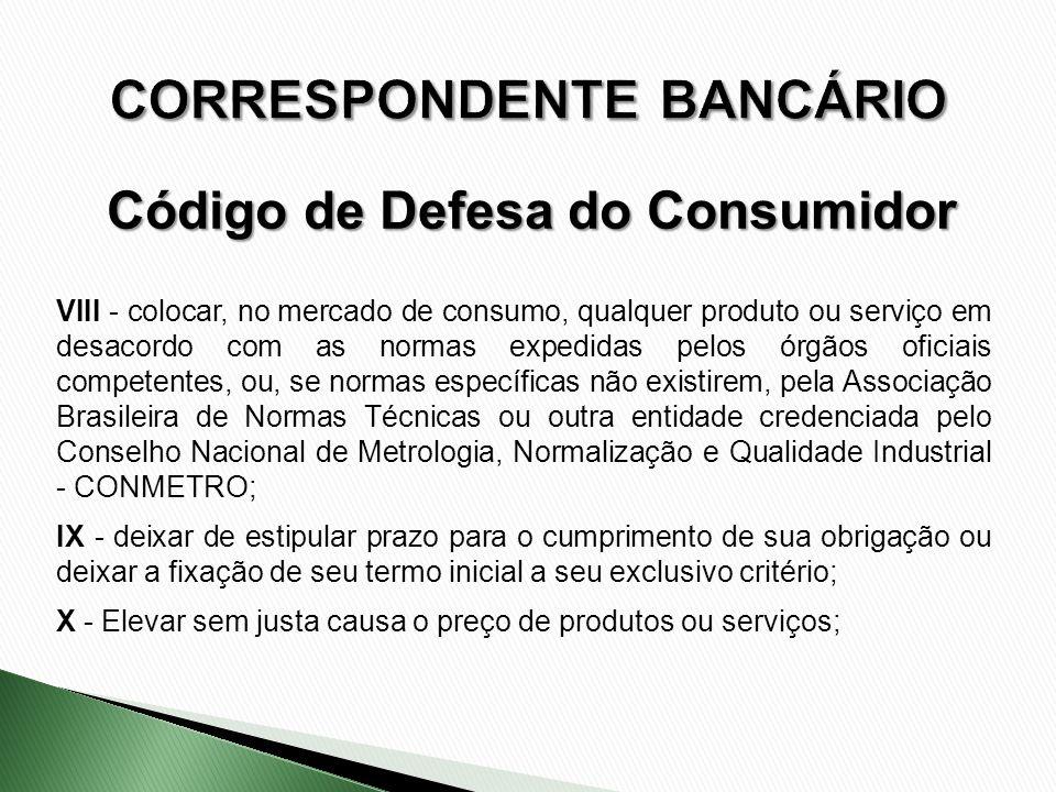 VIII - colocar, no mercado de consumo, qualquer produto ou serviço em desacordo com as normas expedidas pelos órgãos oficiais competentes, ou, se norm