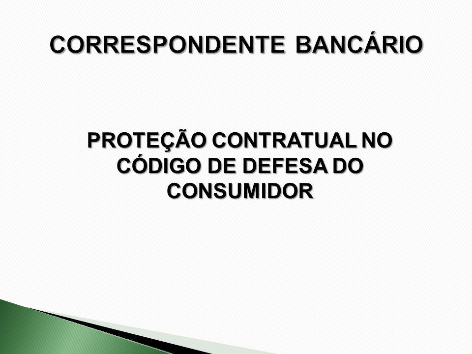 PROTEÇÃO CONTRATUAL NO CÓDIGO DE DEFESA DO CONSUMIDOR