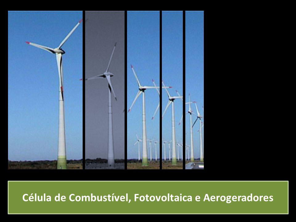 Célula de Combustível, Fotovoltaica e Aerogeradores