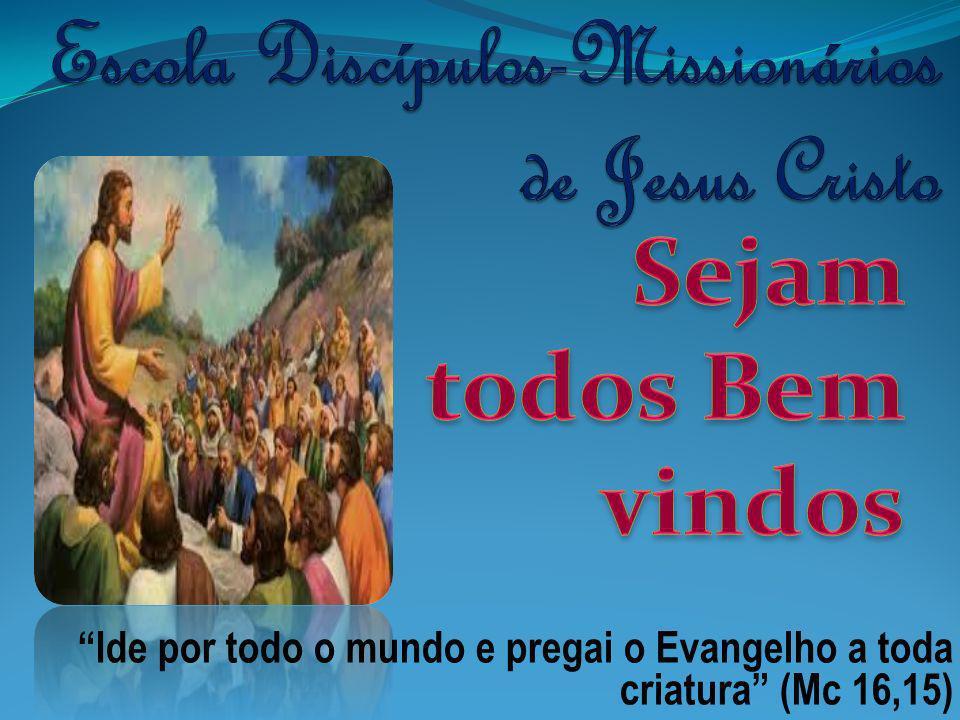 Ide por todo o mundo e pregai o Evangelho a toda criatura (Mc 16,15)