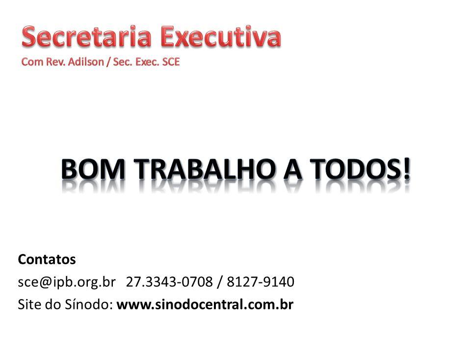 Contatos sce@ipb.org.br 27.3343-0708 / 8127-9140 Site do Sínodo: www.sinodocentral.com.br