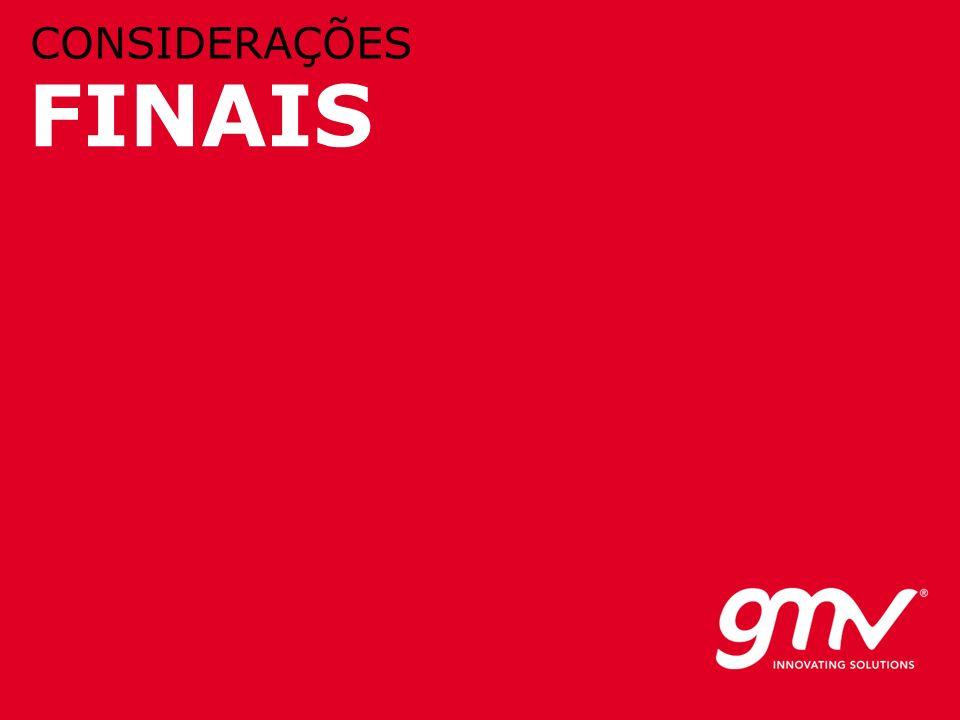 © GMV, 2010 FINAIS CONSIDERAÇÕES