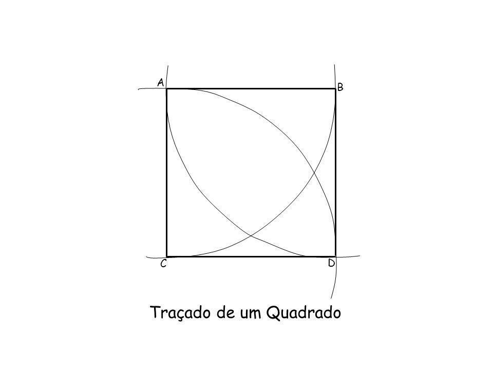 Traçado de um Quadrado A B C D