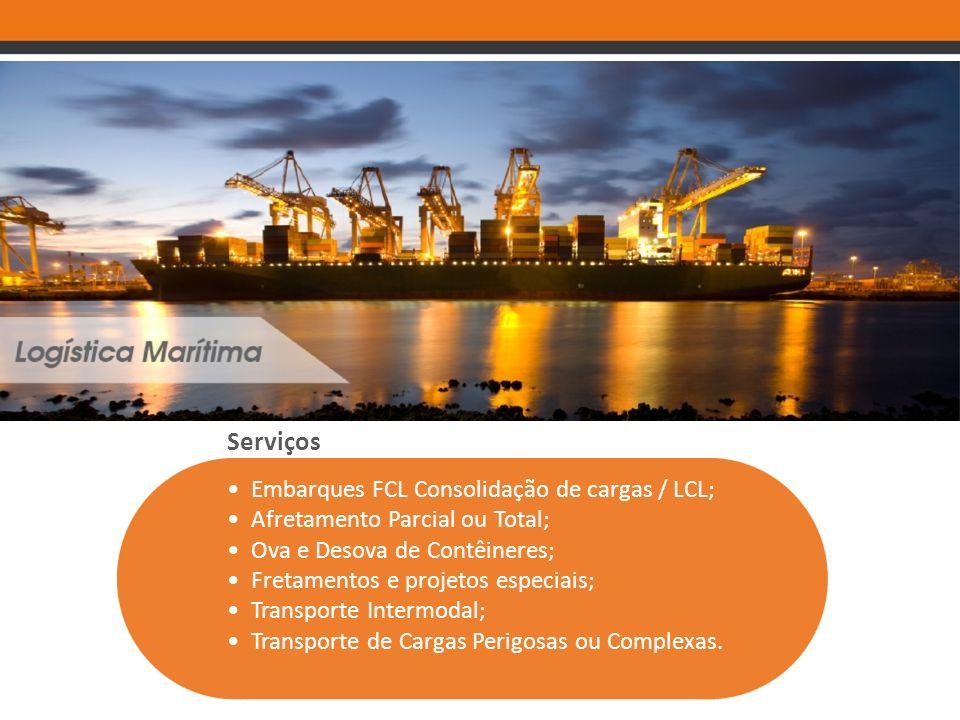 Serviços Embarques FCL Consolidação de cargas / LCL; Afretamento Parcial ou Total; Ova e Desova de Contêineres; Fretamentos e projetos especiais; Tran