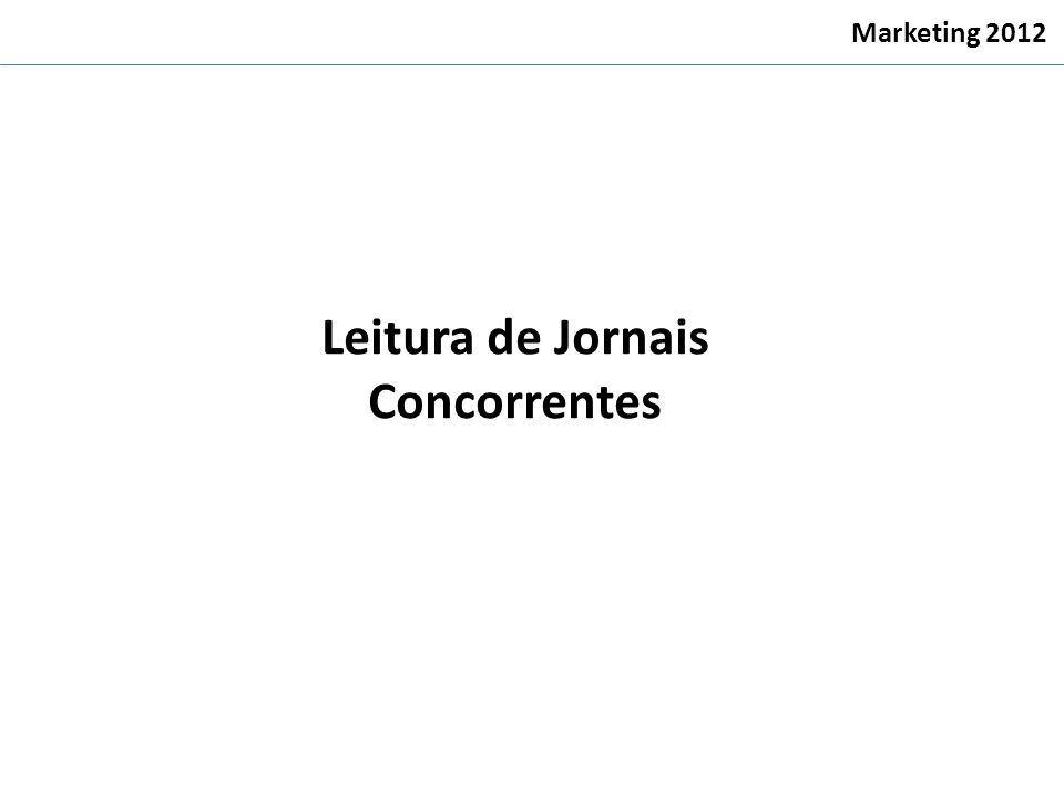 Leitura de Jornais Concorrentes Marketing 2012