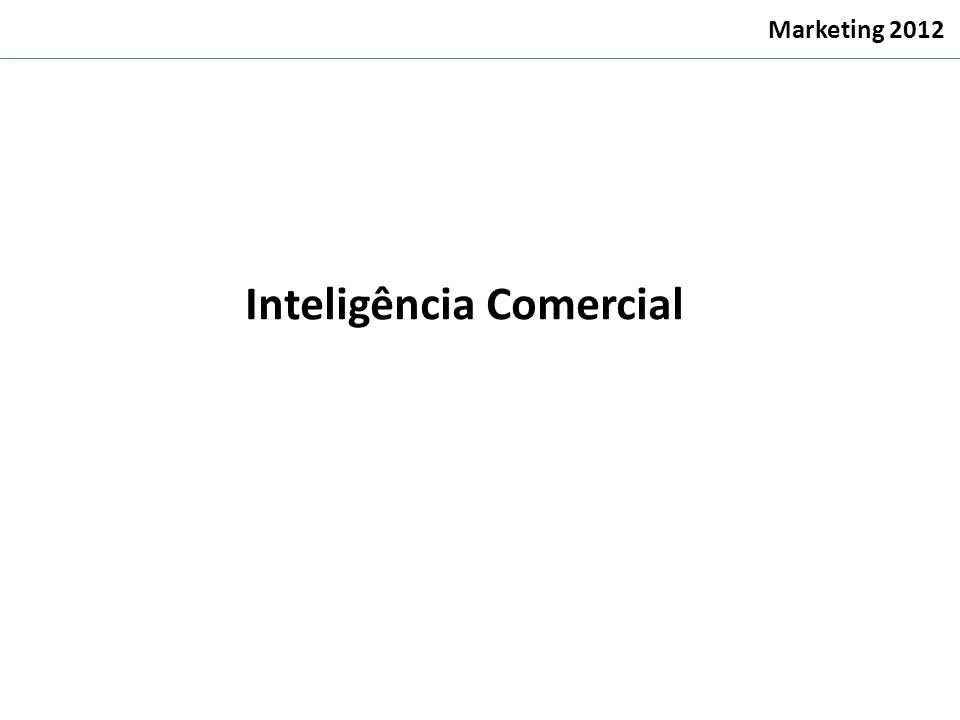 Inteligência Comercial Marketing 2012