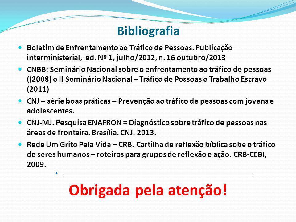Boletim de Enfrentamento ao Tráfico de Pessoas. Publicação interministerial, ed. Nº 1, julho/2012, n. 16 outubro/2013 CNBB: Seminário Nacional sobre o
