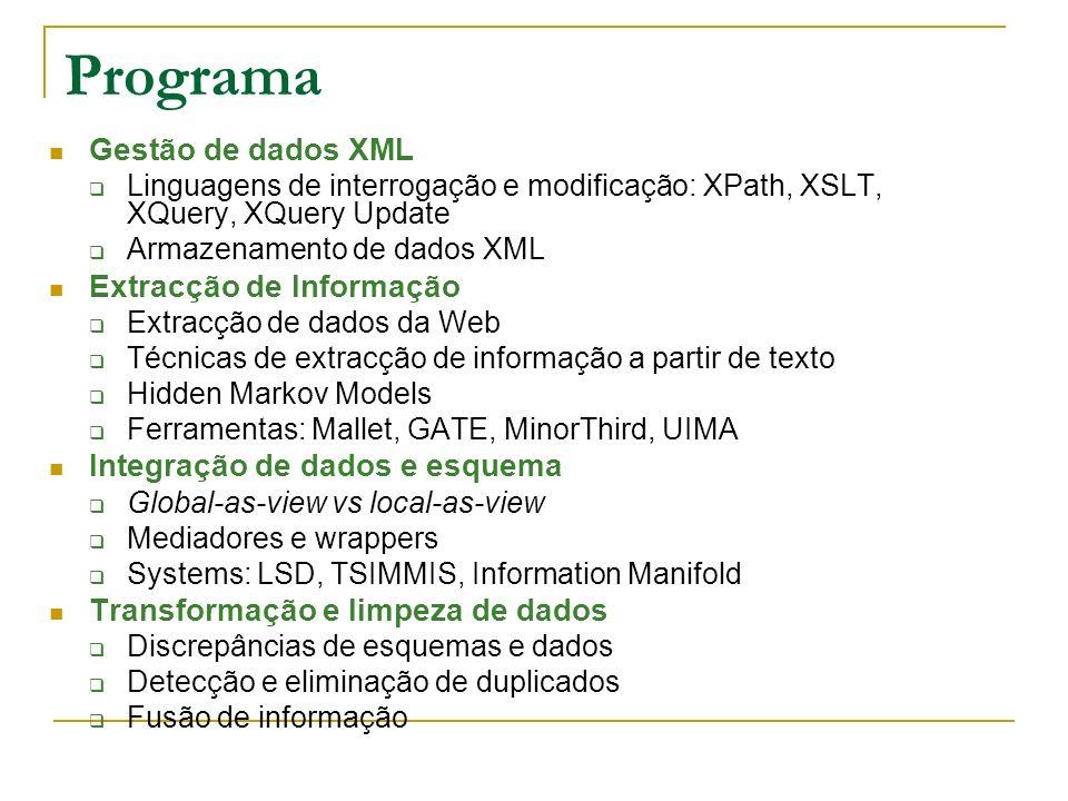 Extracção de informação 1.Extracção de dados estruturados a partir da Web (docs HTML, XML) 2.