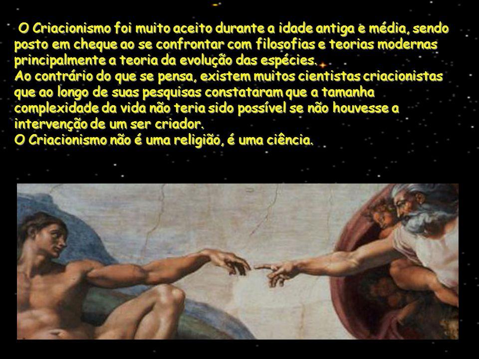 O Criacionismo foi muito aceito durante a idade antiga e média, sendo posto em cheque ao se confrontar com filosofias e teorias modernas principalment