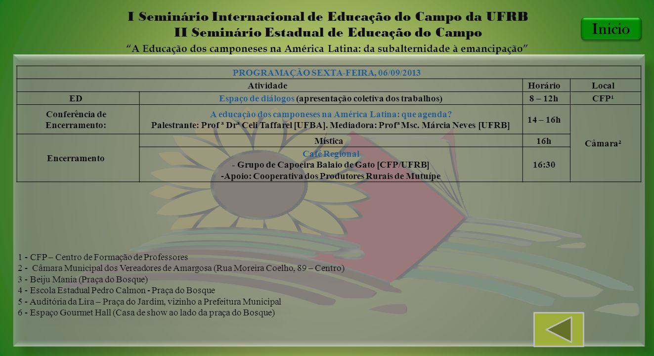 1 - CFP – Centro de Formação de Professores 2 - Câmara Municipal dos Vereadores de Amargosa (Rua Moreira Coelho, 89 – Centro) 3 - Beiju Mania (Praça d