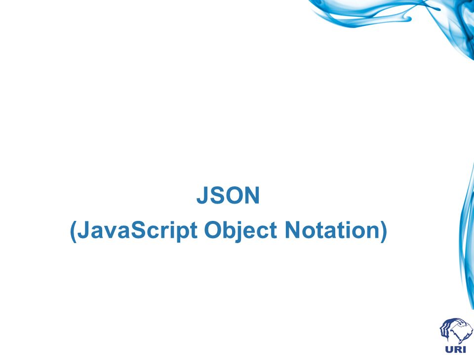 Forma de uso Devido ao conceito de Orientação a Objetos aplicado ao JavaScript não é incomum que ao JSON sejam atribuídos atributos privados e públicos.