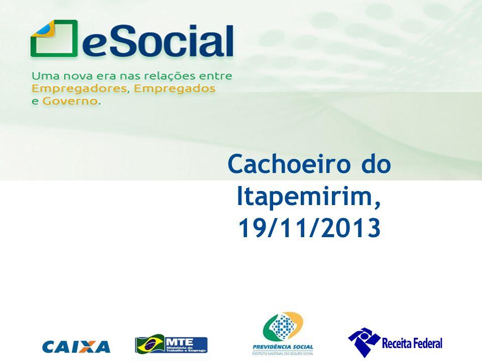 uma nova era nas relações entre Empregadores, Empregados e Governo. Cachoeiro do Itapemirim, 19/11/2013