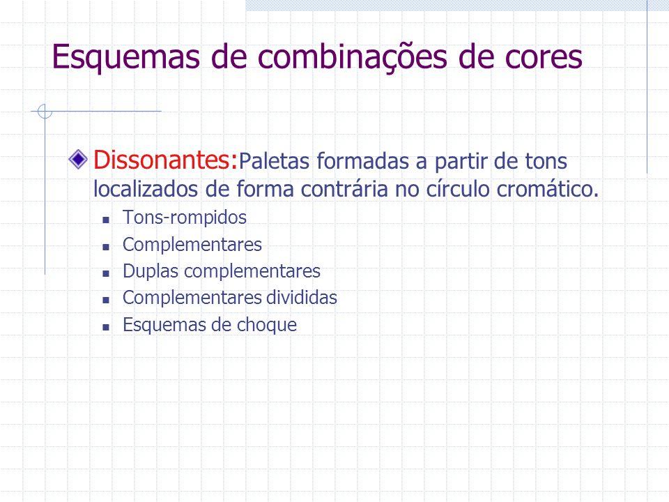 Esquemas de combinações de cores Dissonantes: Paletas formadas a partir de tons localizados de forma contrária no círculo cromático. Tons-rompidos Com