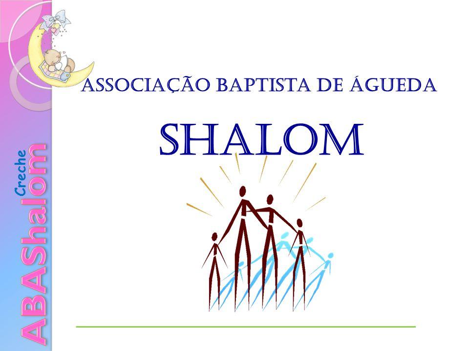 Associação Baptista de Águeda Creche Shalom