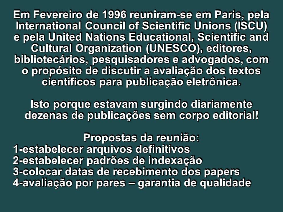 Em Fevereiro de 1996 reuniram-se em Paris, pela International Council of Scientific Unions (ISCU) e pela United Nations Educational, Scientific and Cu