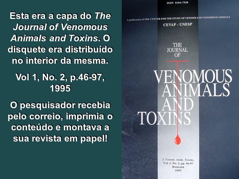 Resumos visitados e baixados (downloaded) (Entre Fevereiro de 1998 e Setembro 2008) The Journal of Venomous Animals and Toxins (JVAT) – 221.240 The Journal of Venomous Animals and Toxins including Tropical Diseases (JVATiTD) – 144.505 Resumos visitados e baixados (downloaded) (Entre Fevereiro de 1998 e Setembro 2008) The Journal of Venomous Animals and Toxins (JVAT) – 221.240 The Journal of Venomous Animals and Toxins including Tropical Diseases (JVATiTD) – 144.505 Estatística do SciELO desde 02/1998 até 09/2008 www.scielo.br/jvat www.scielo.br/jvatitd www.scielo.br/jvat www.scielo.br/jvatitd