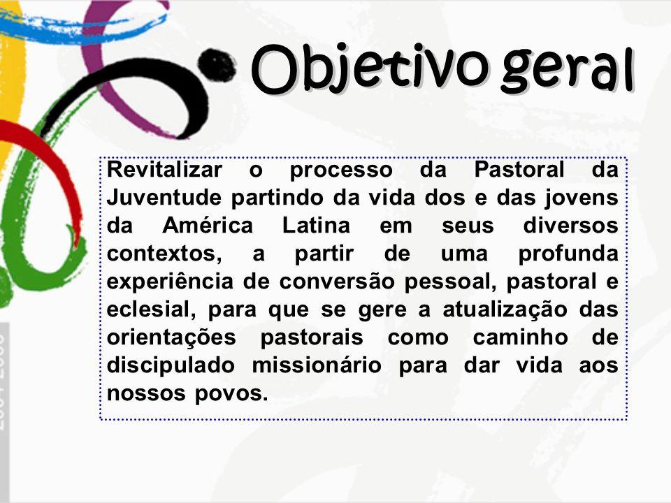 Revitalizar o processo da Pastoral da Juventude partindo da vida dos e das jovens da América Latina em seus diversos contextos, a partir de uma profun