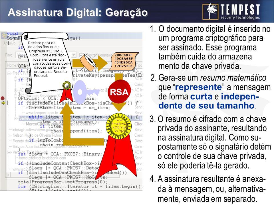 Assinatura Digital: Geração 2B0C407F 49CBA6BF F84E96CA 12D75301 Tw+1 4+ajkwLx kOEjYlzQ e//qZi Declaro para os devidos fins que a Empresa XYZ Ind.