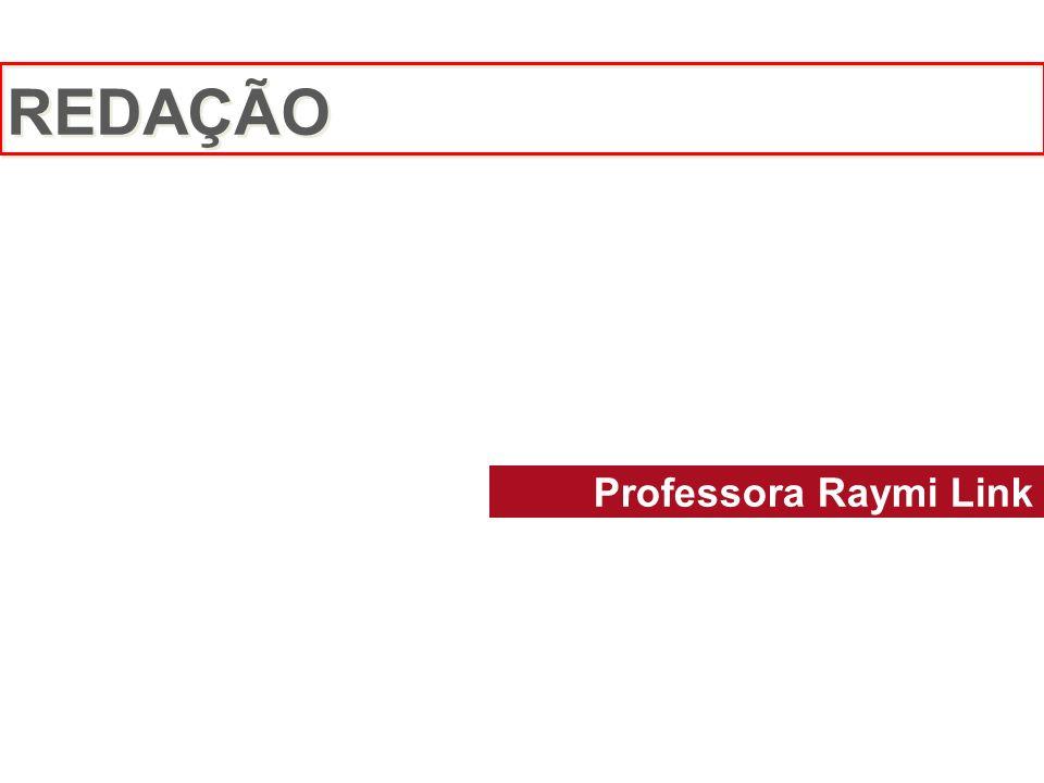 Professora Raymi Link REDAÇÃO
