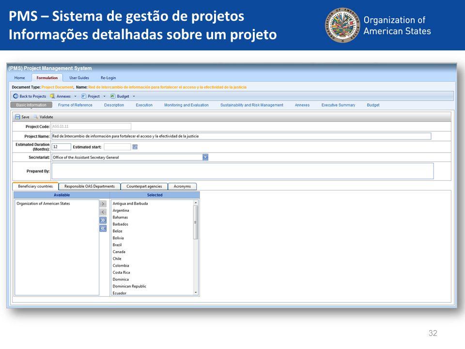 32 PMS – Sistema de gestão de projetos Informações detalhadas sobre um projeto