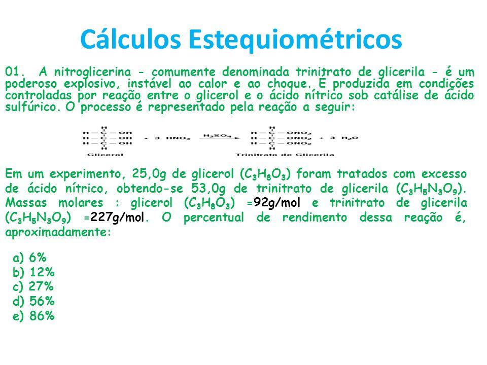 Cálculos Estequiométricos 01. A nitroglicerina - comumente denominada trinitrato de glicerila - é um poderoso explosivo, instável ao calor e ao choque
