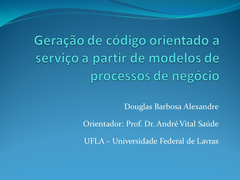 Douglas Barbosa Alexandre Orientador: Prof.Dr.