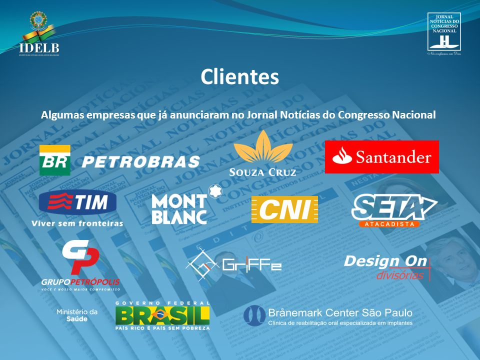 Algumas empresas que já anunciaram no Jornal Notícias do Congresso Nacional Clientes