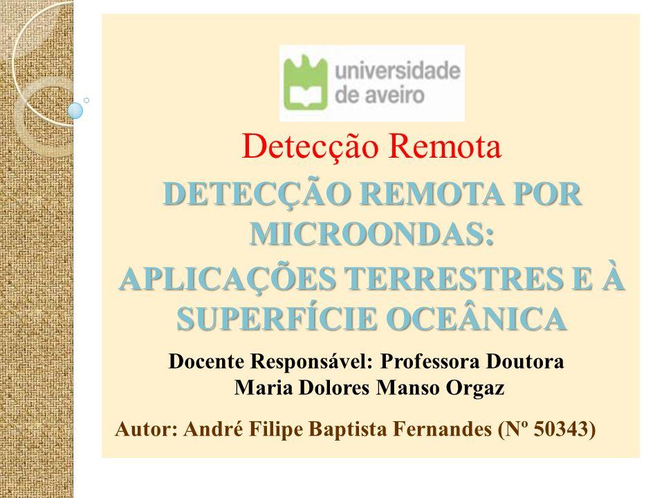Índice - Introdução; - Descrição Geral do Módulo; - Objectivos de Aprendizagem; - Observação das Superfícies Oceânicas e Terrestres com Microondas; - Emissões de Microondas ;