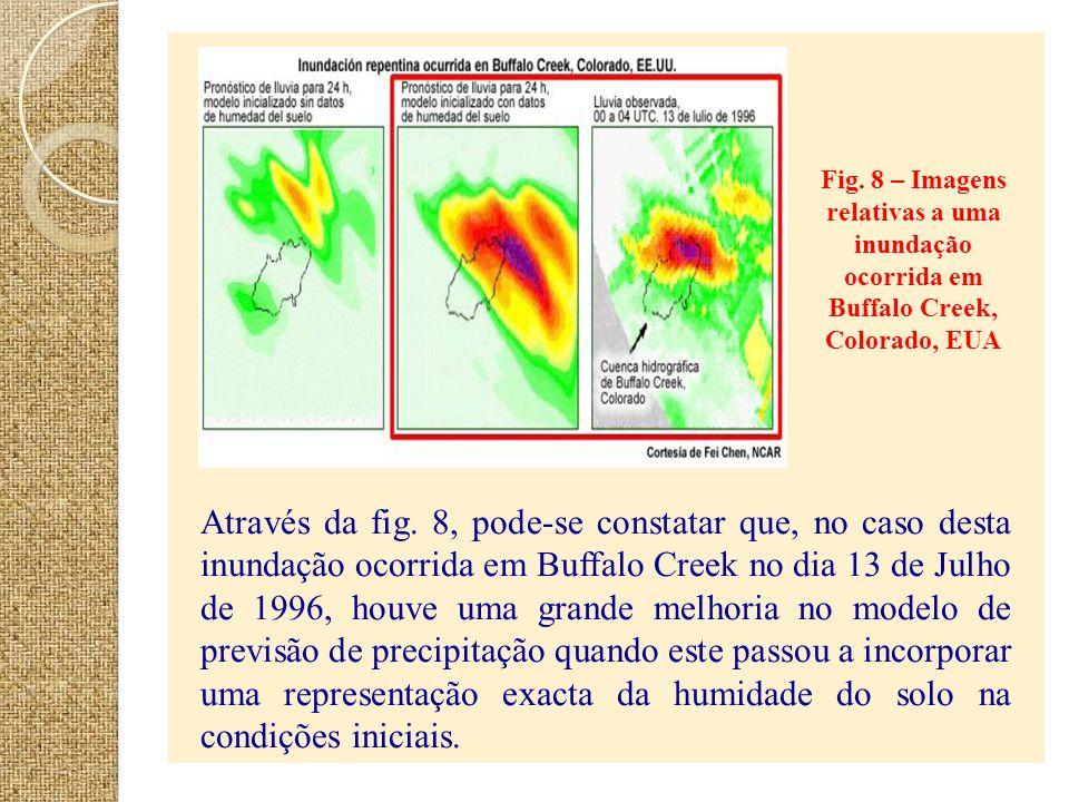 Fig. 8 – Imagens relativas a uma inundação ocorrida em Buffalo Creek, Colorado, EUA Através da fig. 8, pode-se constatar que, no caso desta inundação