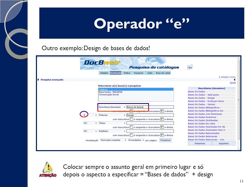 Operador e Outro exemplo: Design de bases de dados.