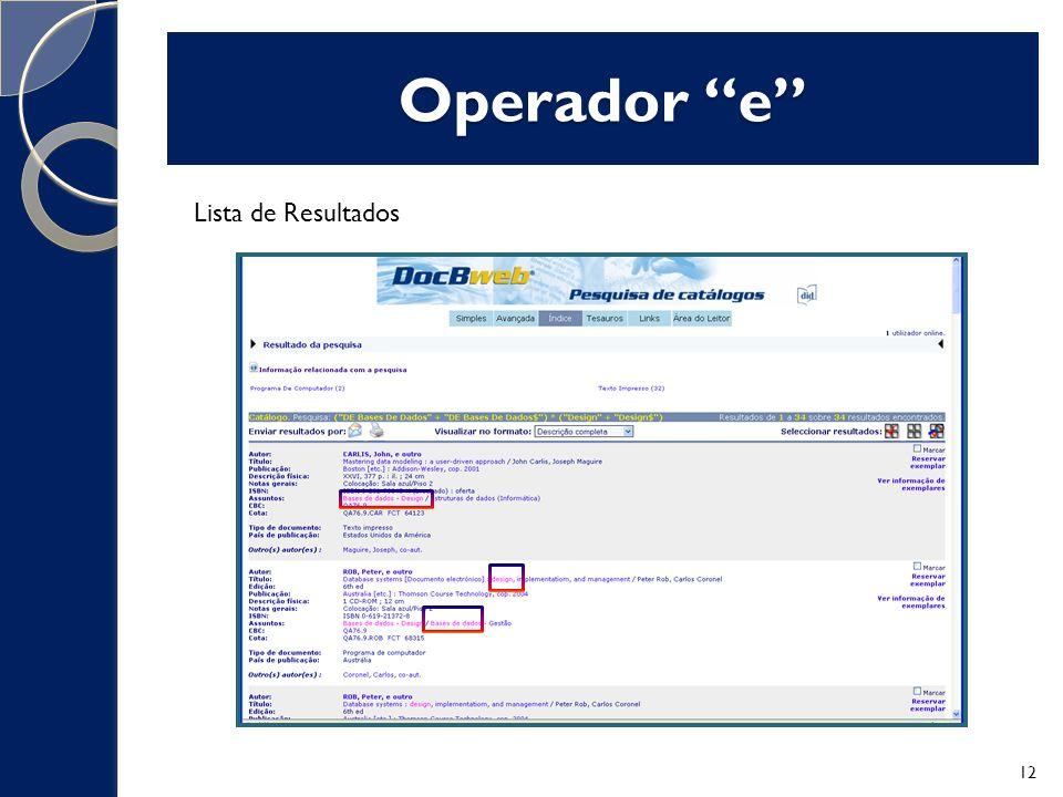 Operador e Lista de Resultados 12