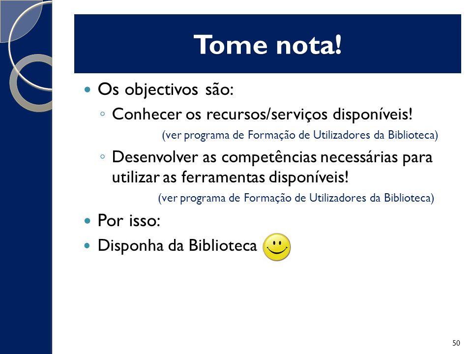 Os objectivos são: Conhecer os recursos/serviços disponíveis.