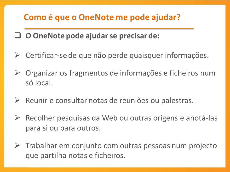 Como é que o OneNote me pode ajudar.