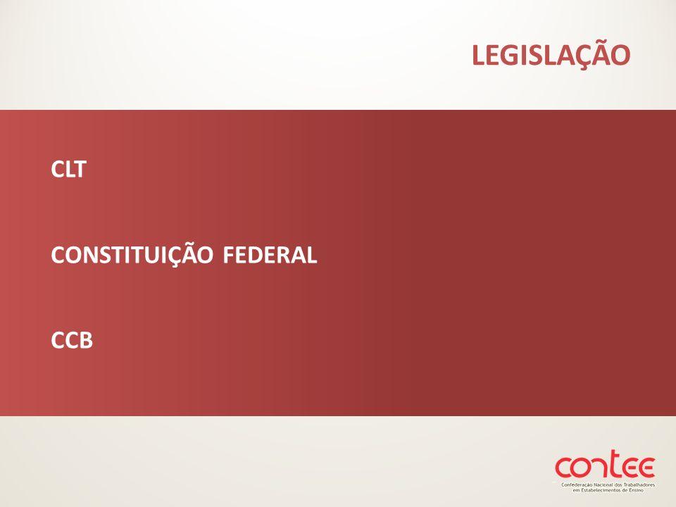 LEGISLAÇÃO CLT CONSTITUIÇÃO FEDERAL CCB