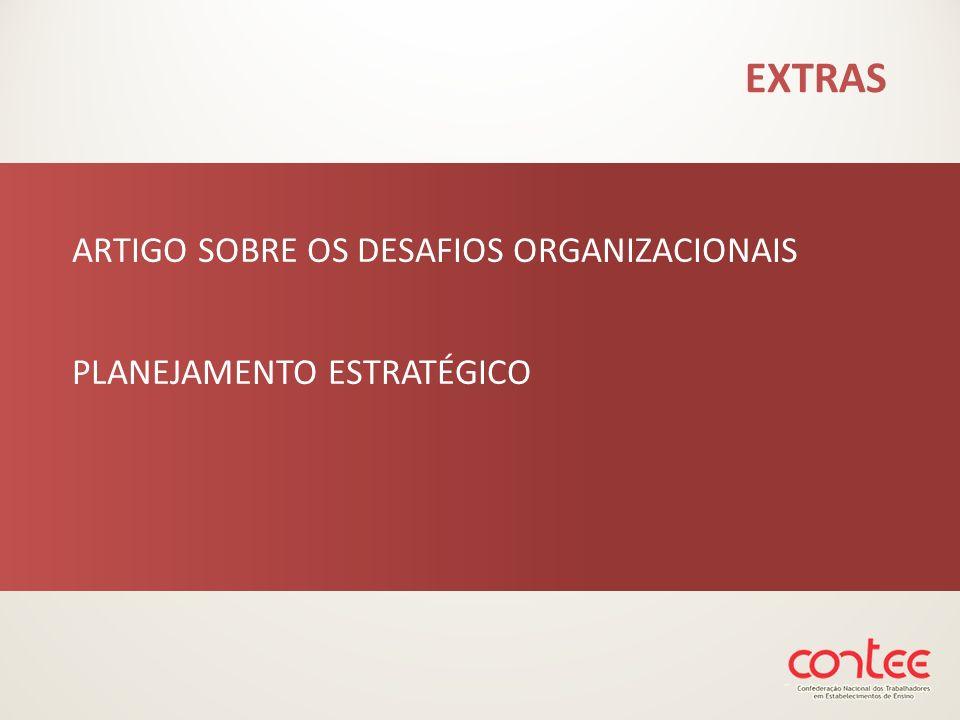 EXTRAS ARTIGO SOBRE OS DESAFIOS ORGANIZACIONAIS PLANEJAMENTO ESTRATÉGICO