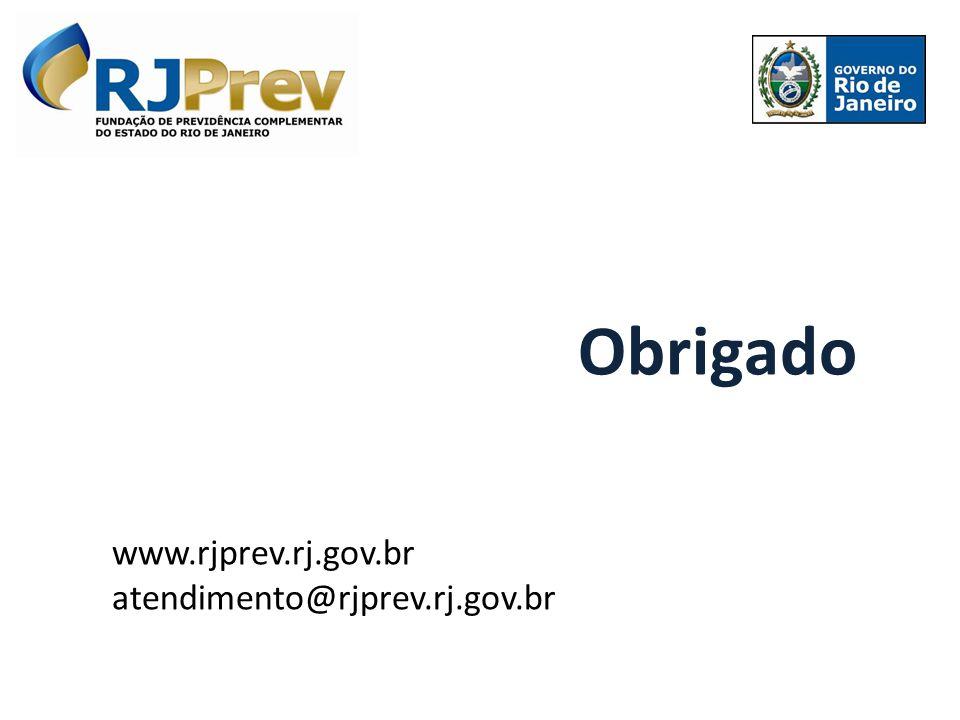 Obrigado www.rjprev.rj.gov.br atendimento@rjprev.rj.gov.br