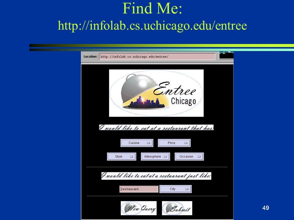 48 Algumas aplicações na WEB l FIND-ME AGENTS n sugere filmes e carros em locadoras n raciocino através de exemplos l BUTTLER AGENTS n sugere hotéis,