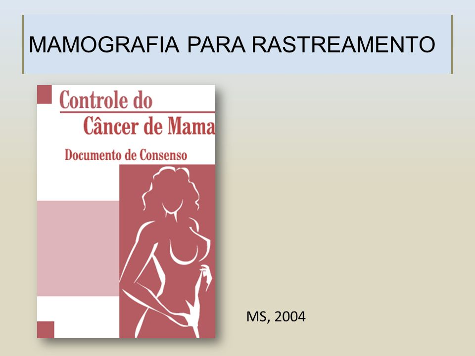 MAMOGRAFIA PARA RASTREAMENTO MS, 2004