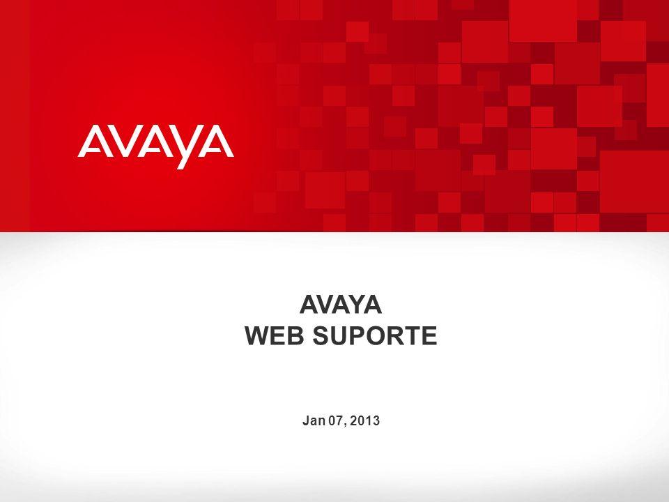 AVAYA WEB SUPORTE Jan 07, 2013