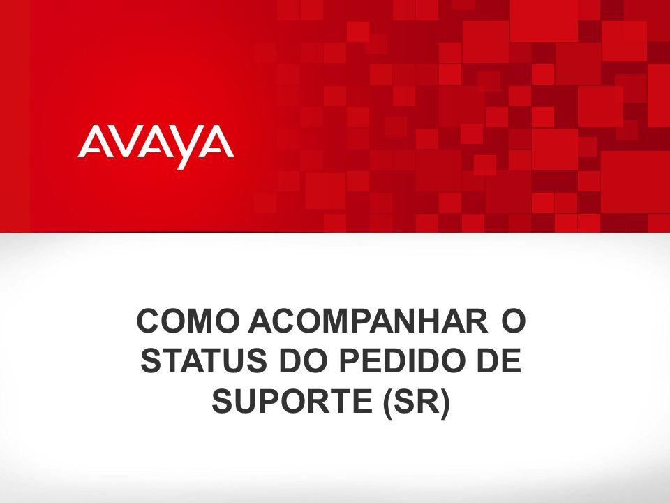 COMO ACOMPANHAR O STATUS DO PEDIDO DE SUPORTE (SR)