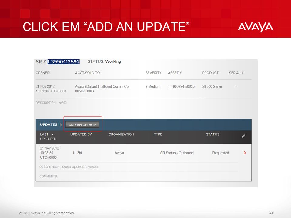 © 2010 Avaya Inc. All rights reserved. CLICK EM ADD AN UPDATE 29